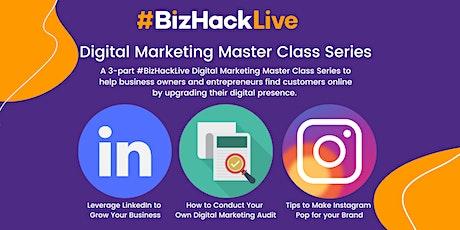 #BizHackLive Digital Marketing Master Class Series tickets