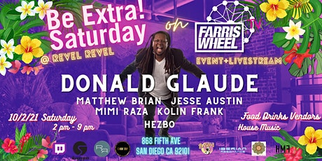 Be Extra! Saturday at Revel Revel with Donald Glaude & Friends tickets