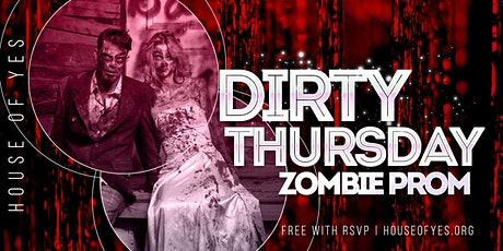 Dirty Thursday: ZOMBIE PROM tickets