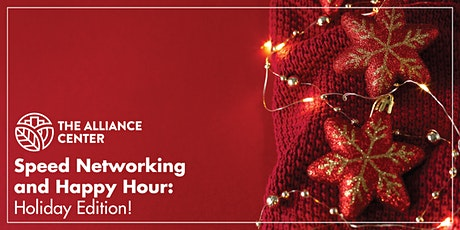 Speed Networking and Happy Hour: Holiday Edition tickets