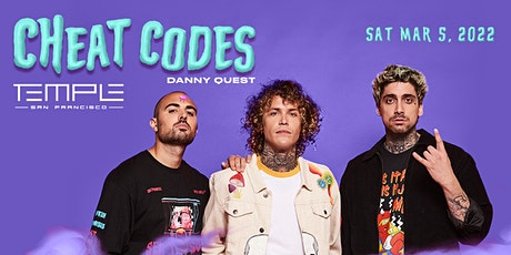 Cheat Codes at Temple SF tickets