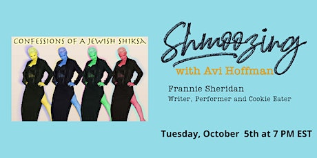Shmoozing with Avi featuring Frannie Sheridan tickets