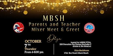 MBSH Parents and Teacher Mixer Meet & Greet tickets