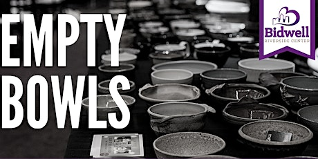5th Annual Empty Bowls: A Benefit for Bidwell Riverside Center tickets