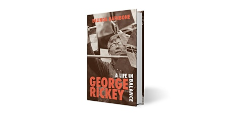 Book Launch—George Rickey: A Life in Balance tickets