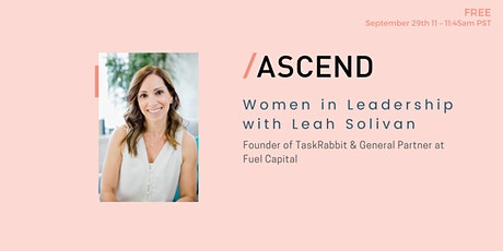 Women in Leadership: Leah Solivan tickets