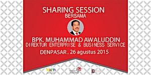 Sharing Session Bersama Bapak Muhammad Awaluddin