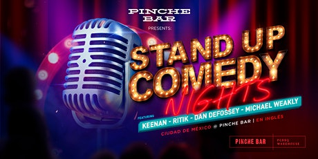 Pinche Bar Presents Stand Up Comedy Nights tickets