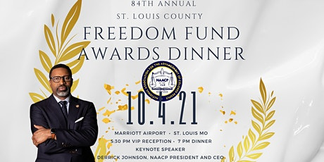 84th Annual NAACP St. Louis County Freedom Fund Awards Dinner 2021 tickets