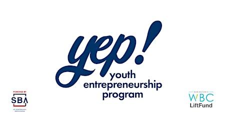Youth Entrepreneurship Program (YEP!) Info Session/ Q&A tickets