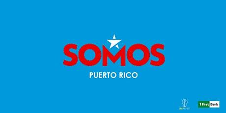 Somos Puerto Rico *Ceiba tickets