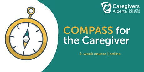 COMPASS for the Caregiver (4-week, online course) tickets