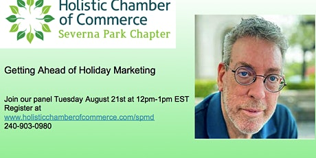 Getting Ahead of  Holiday Marketing tickets