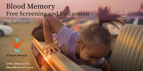 Blood Memory: A Story of Removal and Return Virtual Discussion entradas