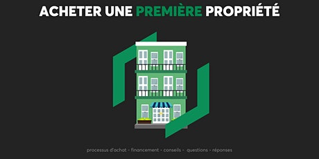 Acheter une première propriété billets