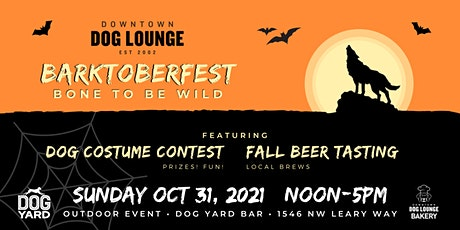 Barktoberfest 2021 - Howl-O-Ween at the Dog Yard - Sun, Oct 31• Noon to 5pm tickets