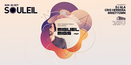 Souleil 2021 Season Finale featuring Miguel Migs tickets
