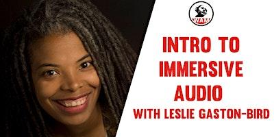 Replay: Intro to Immersive Audio