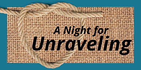 A Night for Unraveling tickets