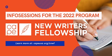2022 CAPE New Writers Fellowship Infosession tickets