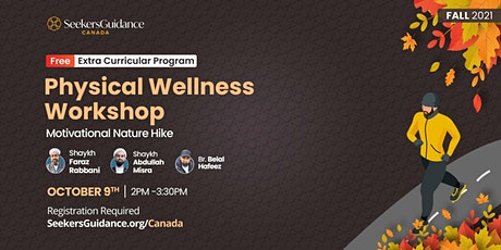 Physical Wellness Workshop: Motivational Nature Hike & Family Picnic tickets