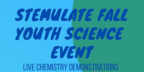 STEMulate Fall Youth Science Event tickets