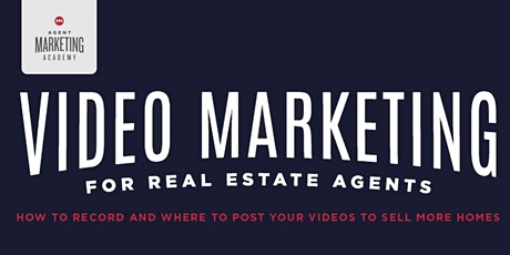 Video Marketing and Social Media for Realtors tickets