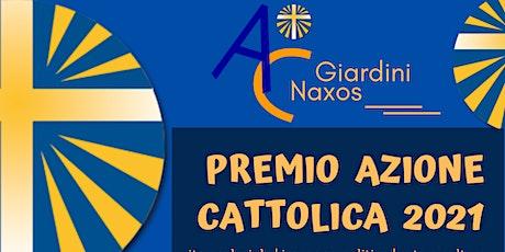PREMIO AZIONE CATTOLICA 2021 biglietti