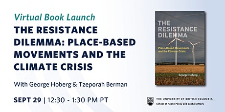 Book Launch: The Resistance Dilemma: Place-Based Movements and the Climate tickets