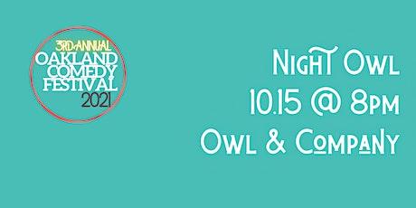 Oakland Comedy Festival: Nite Owl Comedy Show tickets