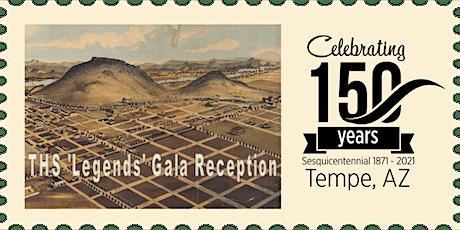 Tempe 150: Legends Gala Reception tickets