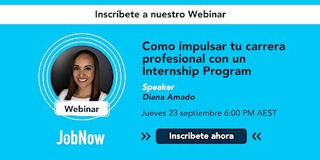 Cómo desarrollar tu carrera profesional con Internships Programs entradas
