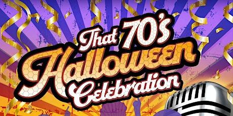 That 70s Halloween Celebration tickets