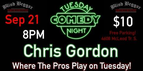 Comedy Tuesday Night Starring Chris Gordon tickets