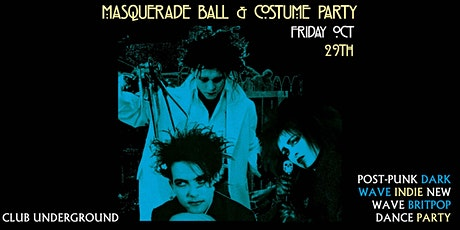 Underground Halloween - Masquerade Ball & Costume Party {Friday Oct 29} tickets