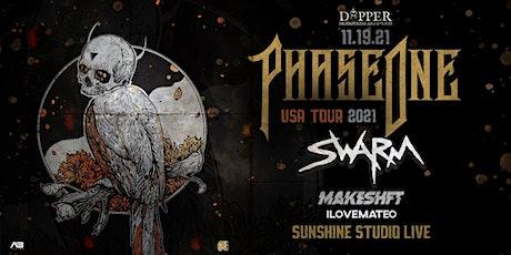 Dapper Presents Phase One W/ SWARM tickets