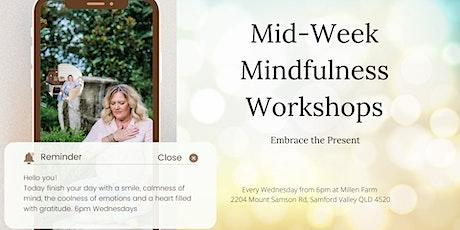 Mid-Week Mindfulness - Bookings Essential tickets