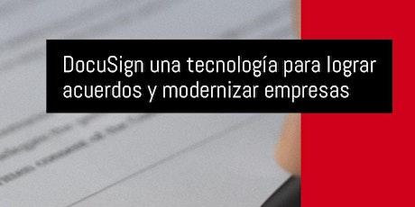 DocuSign una tecnología para lograr acuerdos y modernizar empresas entradas