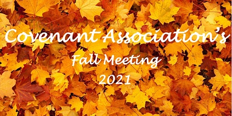 Covenant Association Fall Meeting 2021 tickets