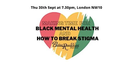 Making time for black mental health - Official Evening Launch Event & DJ tickets