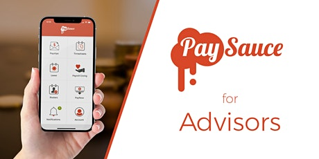 Intro to PaySauce for Advisors tickets