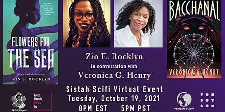 [SISTAH SCIFI AUTHOR TALK] Zin E. Rocklyn with Veronica G. Henry tickets