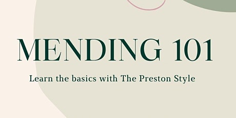 Mending 101 with The Preston Style tickets