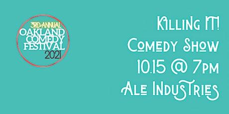 Oakland Comedy Festival: Killing It! Comedy Show tickets