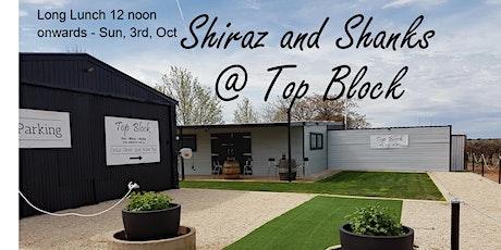 Shiraz and Shanks @ Top Block  Wines  - Monash Centenary - Sunday 3/10/21 tickets