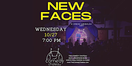 Comedy Chateau presents: New Faces (10/27) tickets