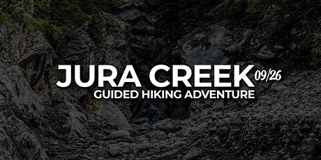 Hiking Jura Creek: A Guided Experience tickets
