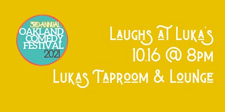 Oakland Comedy Festival: Laughs at Luka's tickets