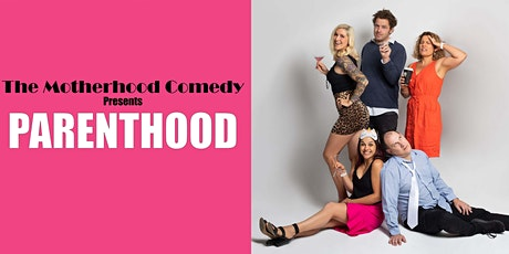 Parenthood, 7th Ave Bar and Restaurant Midland by The Motherhood Comedy tickets