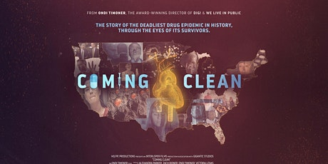Coming Clean - A Feature Documentary Examining America's Opioid Crisis tickets